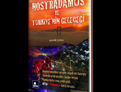 Nostradamus ve Türkiye'nin Geleceği